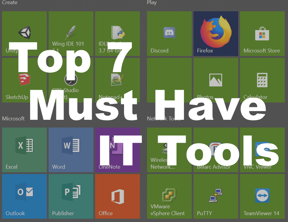 Top 7 Software Must Haves for IT Professionals